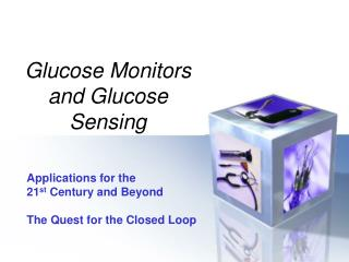 Glucose Monitors and Glucose Sensing