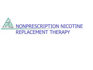 NONPRESCRIPTION NICOTINE REPLACEMENT THERAPY
