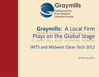 Graymills:   A Local Firm Plays on the Global Stage
