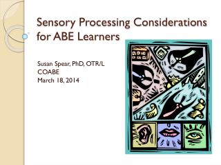 Sensory Processing Considerations for ABE Learners