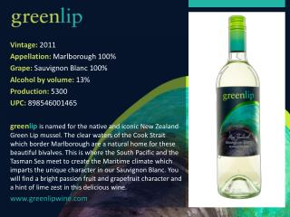 Vintage:  2011 Appellation :  Marlborough 100 % Grape :  Sauvignon Blanc 100 % Alcohol  by volume:  13 % Production :
