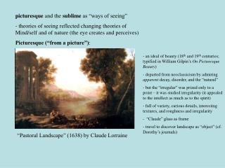 """picturesque and the sublime as """"ways of seeing"""" - theories of seeing reflected changing theories of Mind/self and of"""
