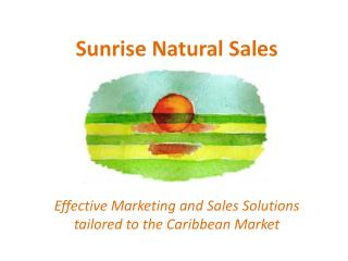 Sunrise Natural Sales
