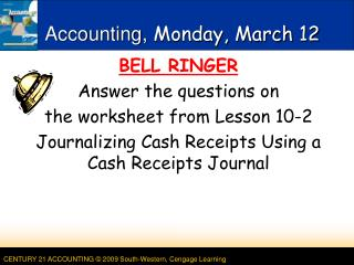 Accounting, Monday,  March  12