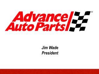 Jim Wade President
