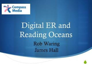 Digital ER and  Reading Oceans