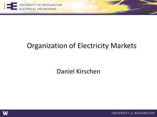 Organization  of Electricity Markets
