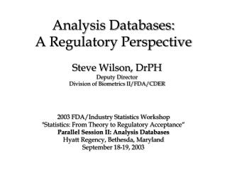 Analysis Databases: A Regulatory Perspective