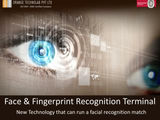 New Technology that can run a facial recognition match