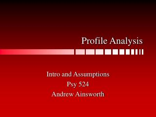 Profile Analysis