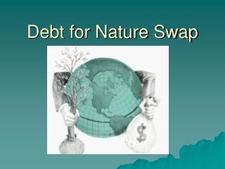 Debt for Nature Swap