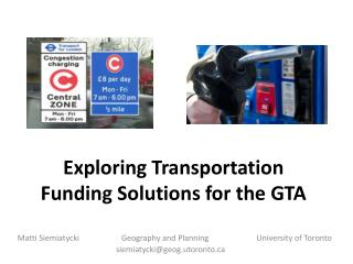 Exploring Transportation Funding Solutions for the GTA