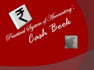 Practical System of Accounting  : Cash Book