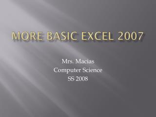 More basic excel 2007