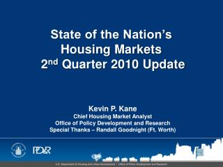 State of the Nation's  Housing Markets   2 nd  Quarter 2010 Update