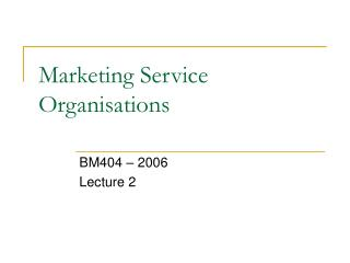 Marketing Service Organisations