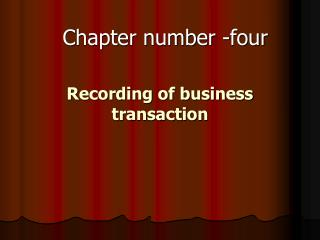 Recording of business transaction