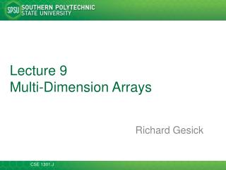 Lecture  9 Multi-Dimension Arrays