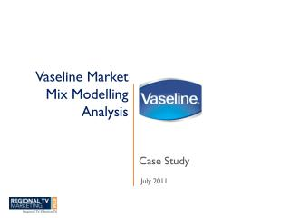 Vaseline Market Mix Modelling Analysis