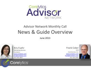 Advisor Network Monthly  Call  News & Guide Overview