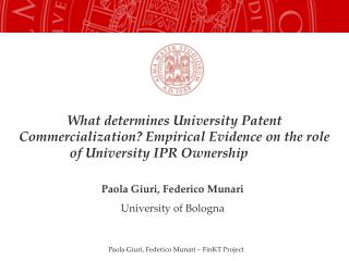 What determines University Patent Commercialization? Empirical Evidence on the role of University IPR Ownership