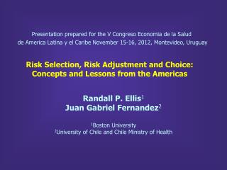 Risk Selection, Risk Adjustment and Choice: Concepts and Lessons from the  Americas