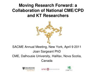 Moving Research Forward: a Collaboration of National CME/CPD and KT Researchers