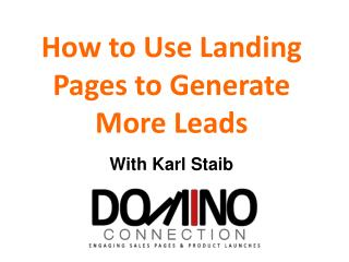 How to Use Landing Pages to Generate More Leads