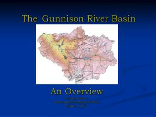 The Gunnison River Basin