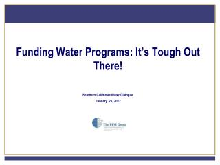 Funding Water Programs: It's Tough Out There!