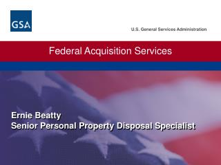 Ernie Beatty Senior Personal Property Disposal Specialist