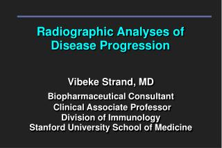 Radiographic Analyses of Disease Progression