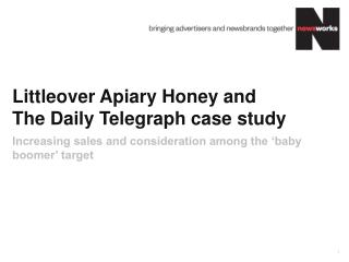 Littleover Apiary Honey and  The Daily Telegraph case study