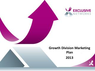 Growth  Division Marketing Plan  2013
