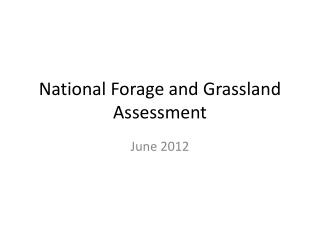National Forage and Grassland Assessment