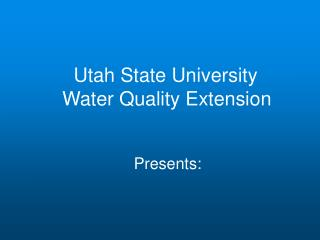 Utah State University  Water Quality Extension