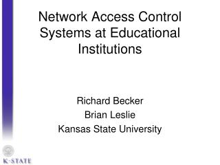 Network Access Control Systems at Educational Institutions
