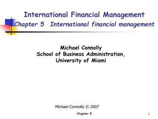 International Financial Management Chapter 5  International financial management