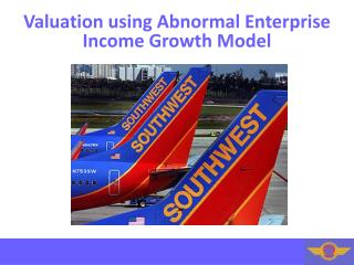 Valuation using Abnormal Enterprise Income Growth Model