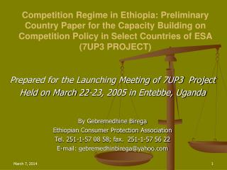 Competition Regime in Ethiopia: Preliminary Country Paper for the Capacity Building on Competition Policy in Select Coun