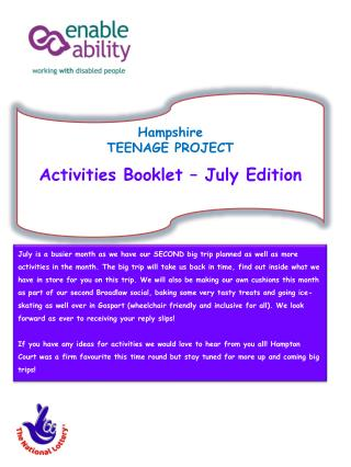 Hampshire TEENAGE PROJECT Activities Booklet – July Edition