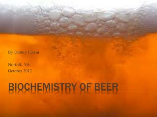 Biochemistry of Beer