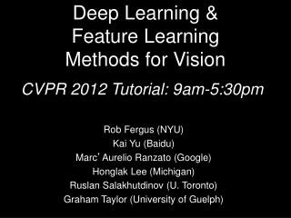 Deep Learning &  Feature  Learning  Methods for Vision
