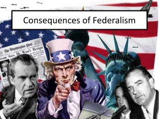 Consequences  of Federalism