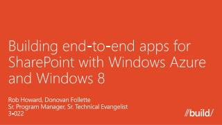 Building end-to-end apps for SharePoint with Windows Azure and Windows 8