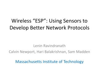 "Wireless ""ESP"": Using Sensors to Develop Better Network Protocols"