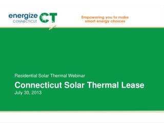 Connecticut Solar Thermal Lease July 30, 2013