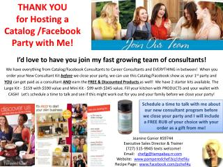 THANK YOU for Hosting  a  Catalog /Facebook Party  with Me !