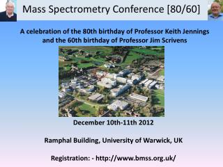 Mass Spectrometry Conference [80/60]