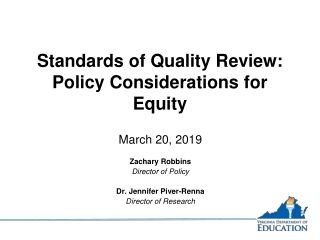 Standards of Quality Review: Policy Considerations for Equity